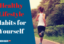 Healthy Lifestyle Habits for Yourself