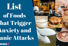 List of Foods that Trigger Anxiety and Panic Attacks